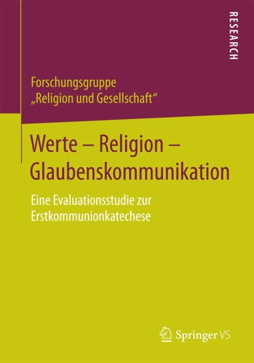 """Rezension """"Werte – Religion – Glaubenskommunikation"""" (Evaluationsstudie zur Erstkommunionkatechese)"""