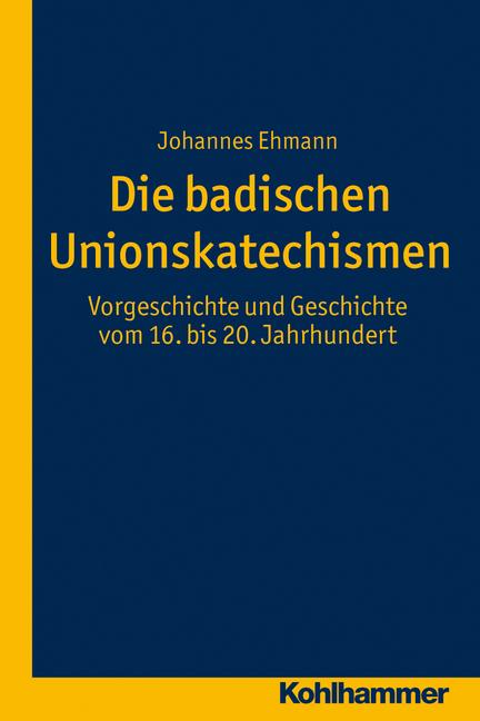 Rezension Johannes Ehmann, Die badischen Unionskatechismen