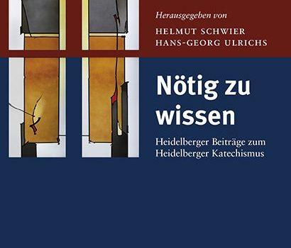 """Buchbesprechung """"Nötig zu wissen"""" (Predigten zum Heidelberger Katechismus)"""