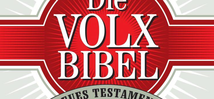 Die Volxbibel – dem Jugend-Volk aufs Maul geschaut